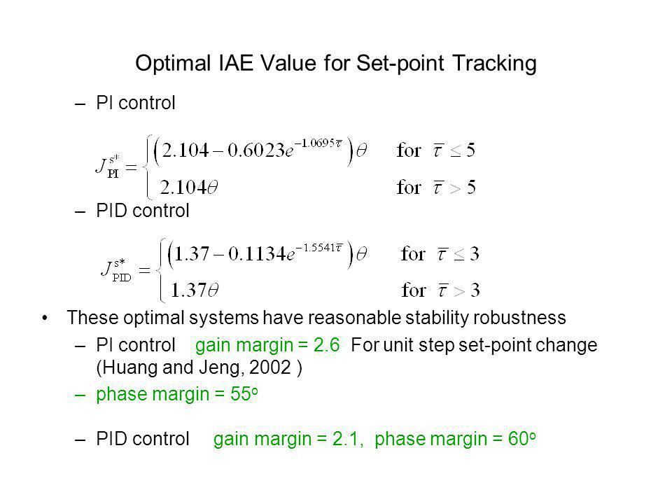 Optimal IAE Value for Set-point Tracking