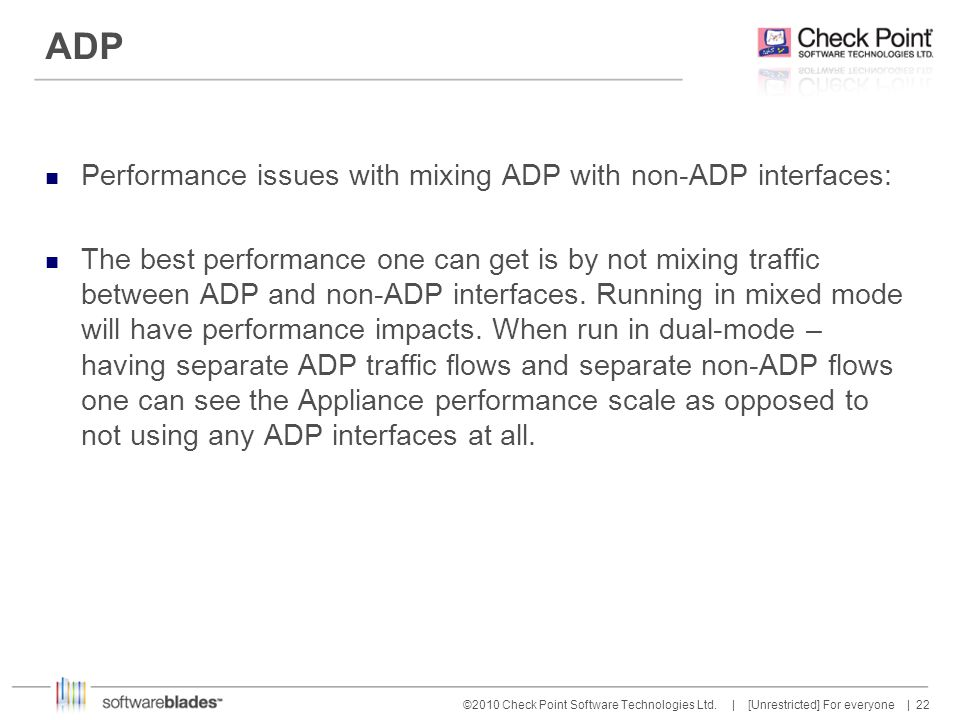 ADP Performance issues with mixing ADP with non-ADP interfaces: