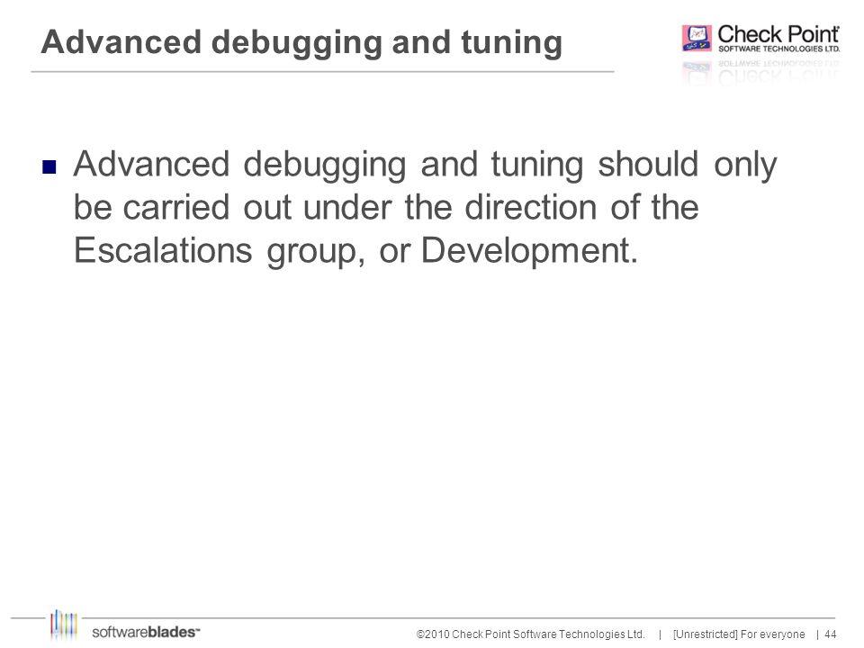 Advanced debugging and tuning