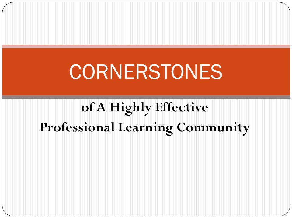of A Highly Effective Professional Learning Community
