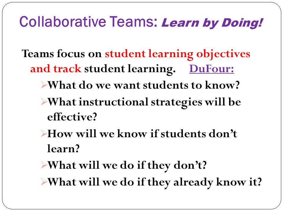 Collaborative Teams: Learn by Doing!