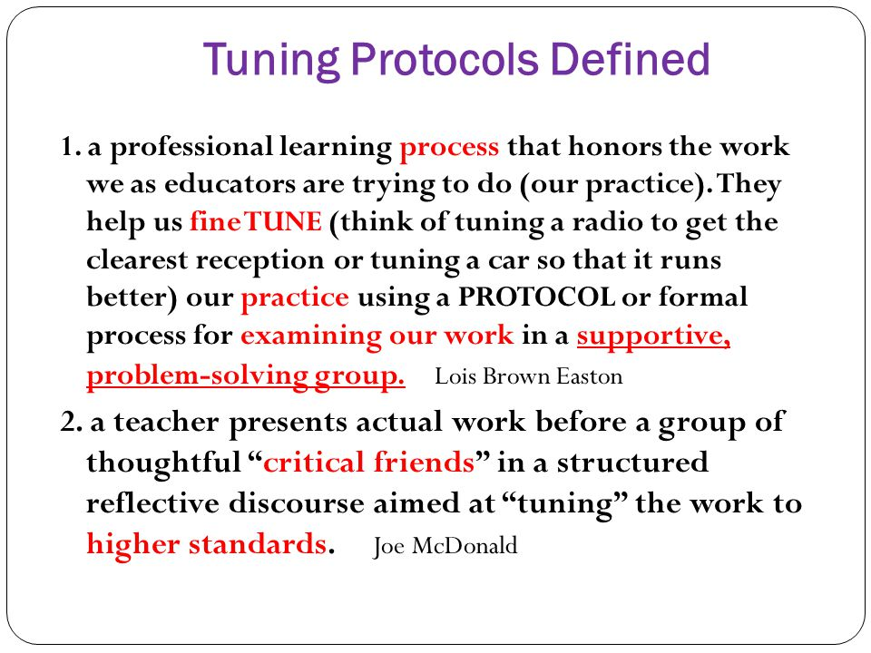Tuning Protocols Defined