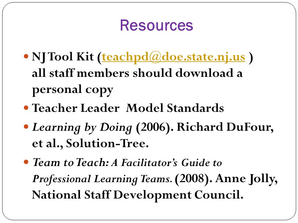 Resources NJ Tool Kit (teachpd@doe.state.nj.us ) all staff members should download a personal copy.