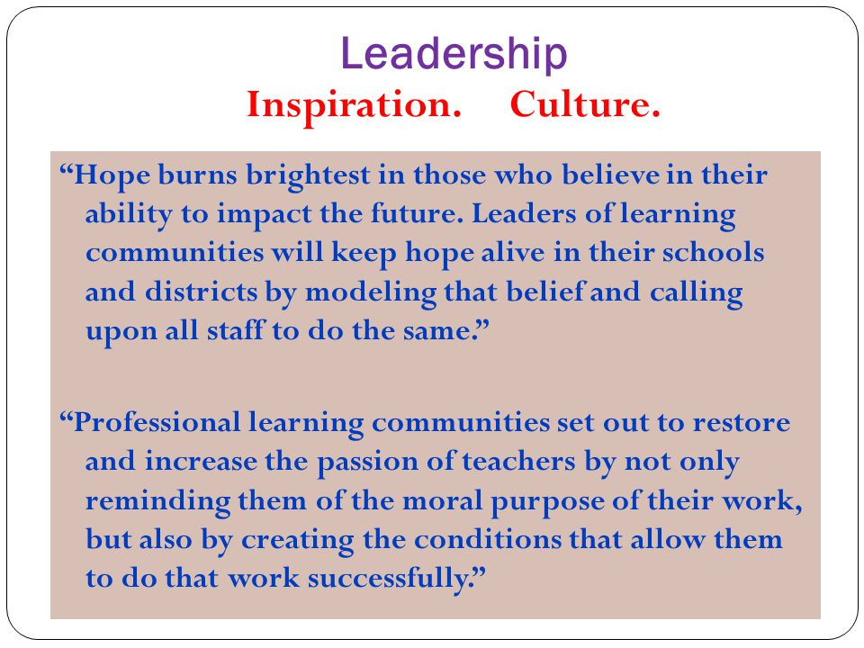Leadership Inspiration. Culture.