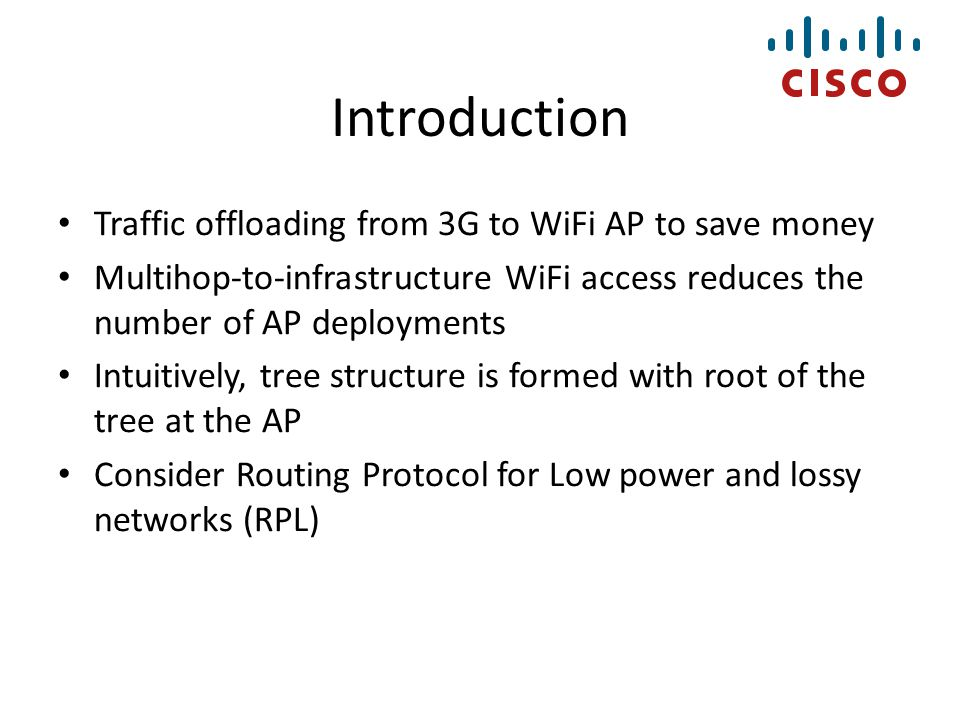 Introduction Traffic offloading from 3G to WiFi AP to save money