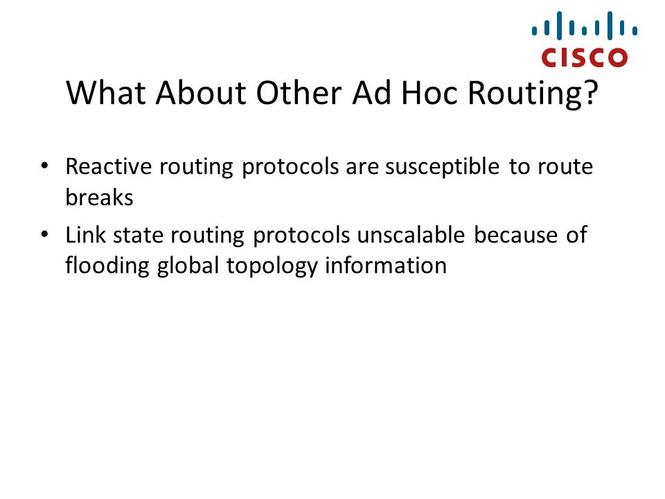 What About Other Ad Hoc Routing