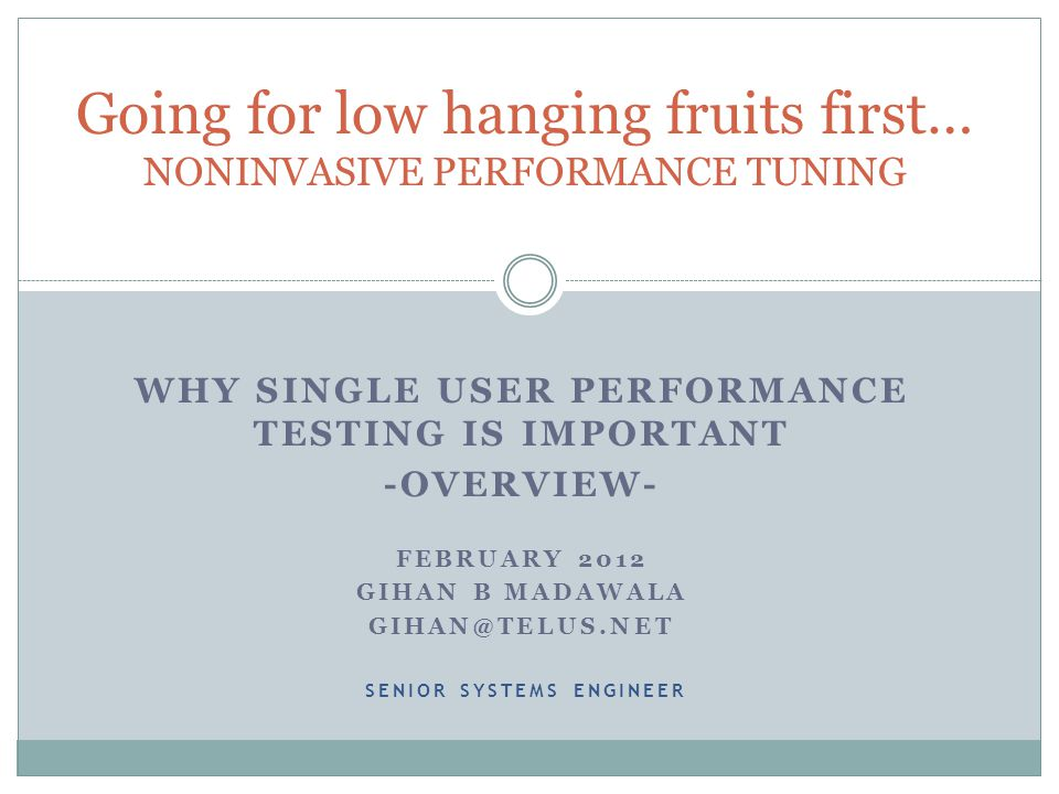 Going for low hanging fruits first… NONINVASIVE PERFORMANCE TUNING
