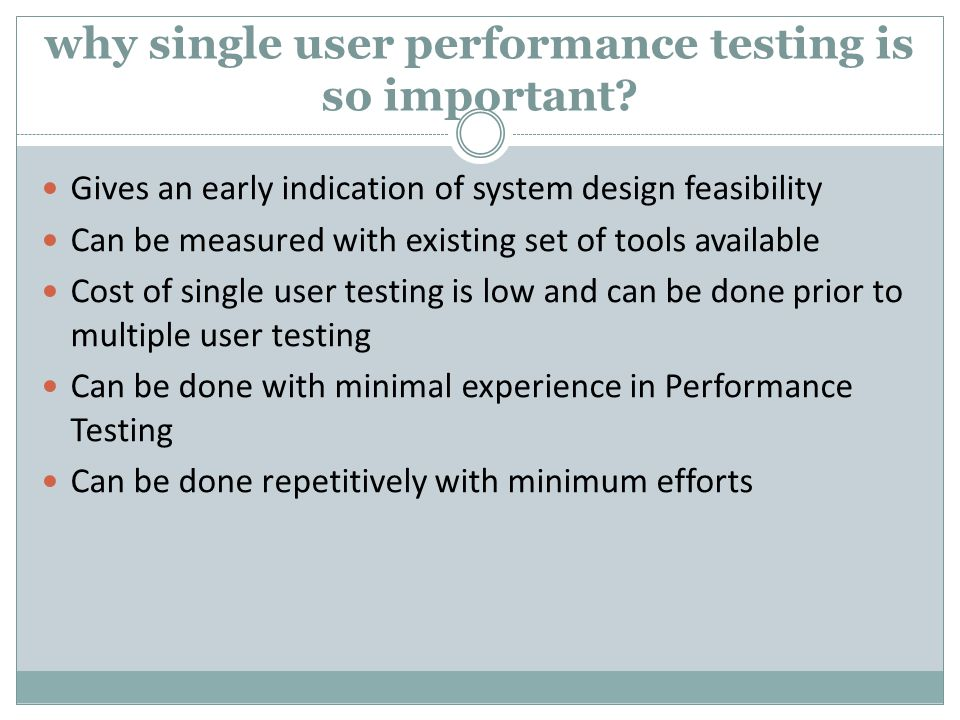 why single user performance testing is so important