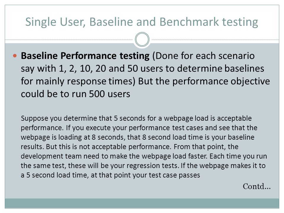 Single User, Baseline and Benchmark testing