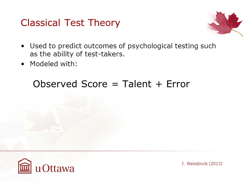 Observed Score = Talent + Error