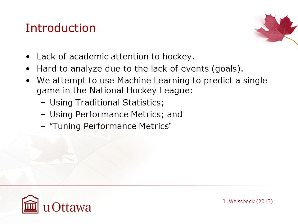 Introduction Lack of academic attention to hockey.
