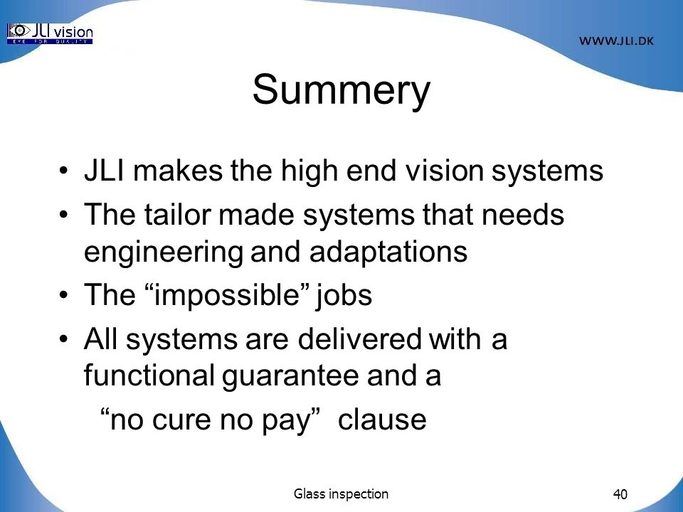 Summery JLI makes the high end vision systems