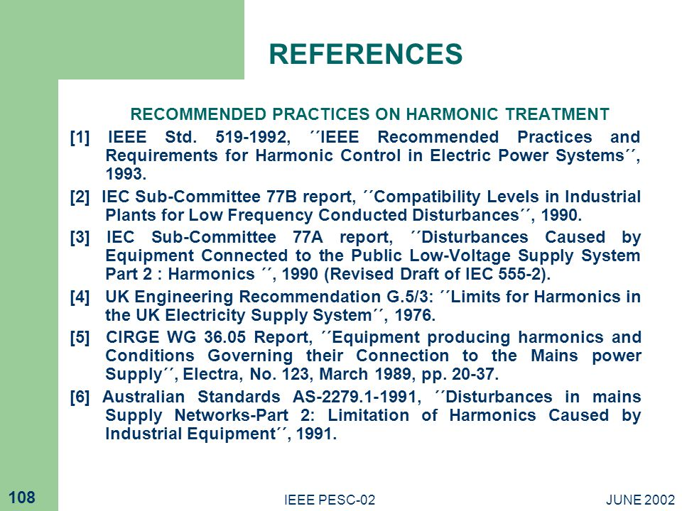 RECOMMENDED PRACTICES ON HARMONIC TREATMENT