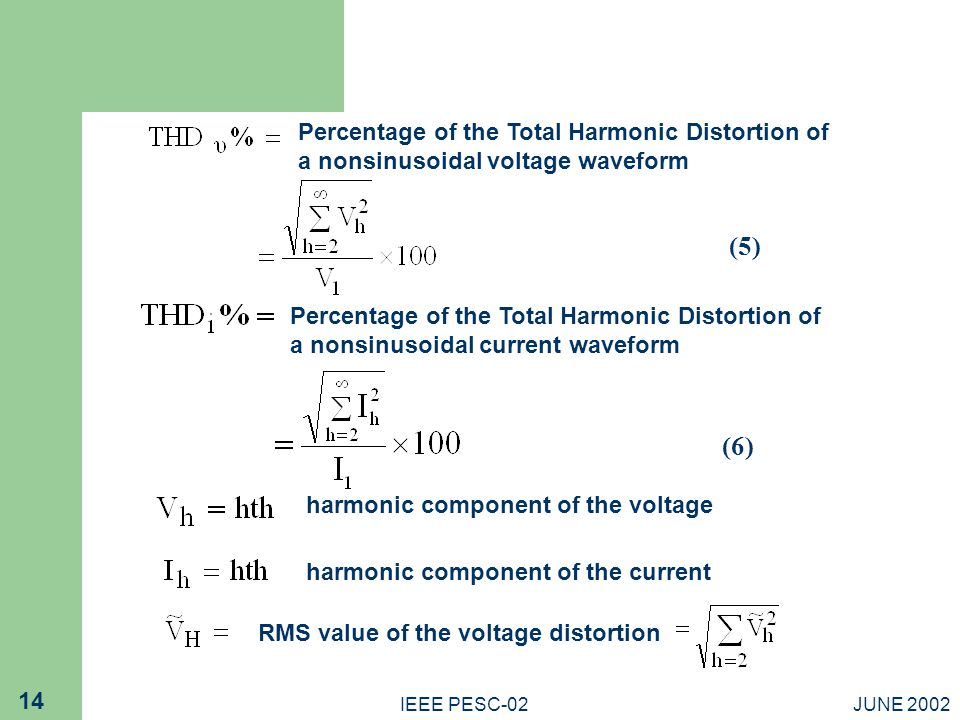 Percentage of the Total Harmonic Distortion of a nonsinusoidal voltage waveform