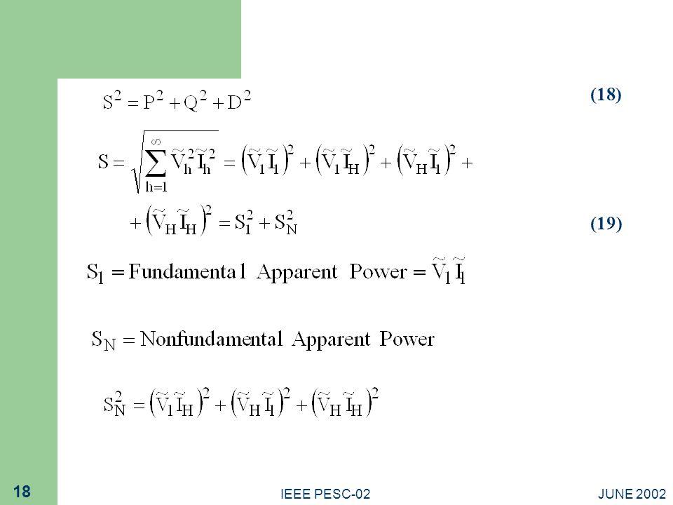 (18) (19) IEEE PESC-02 JUNE 2002