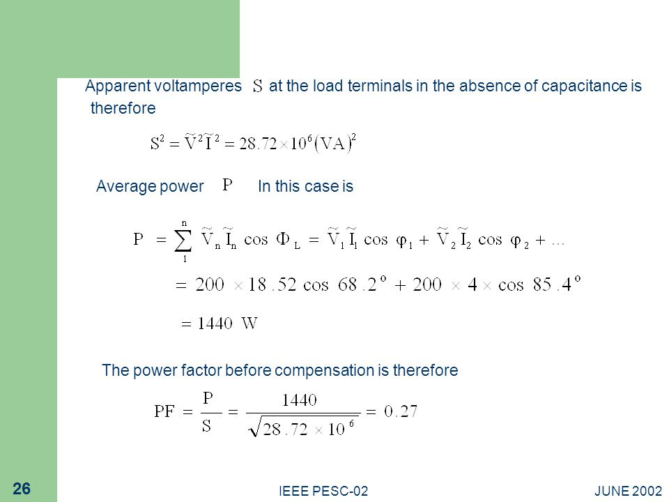 at the load terminals in the absence of capacitance is therefore