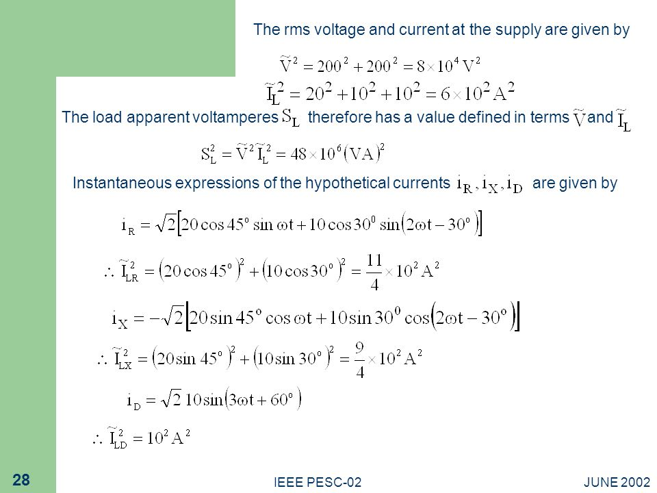 The rms voltage and current at the supply are given by