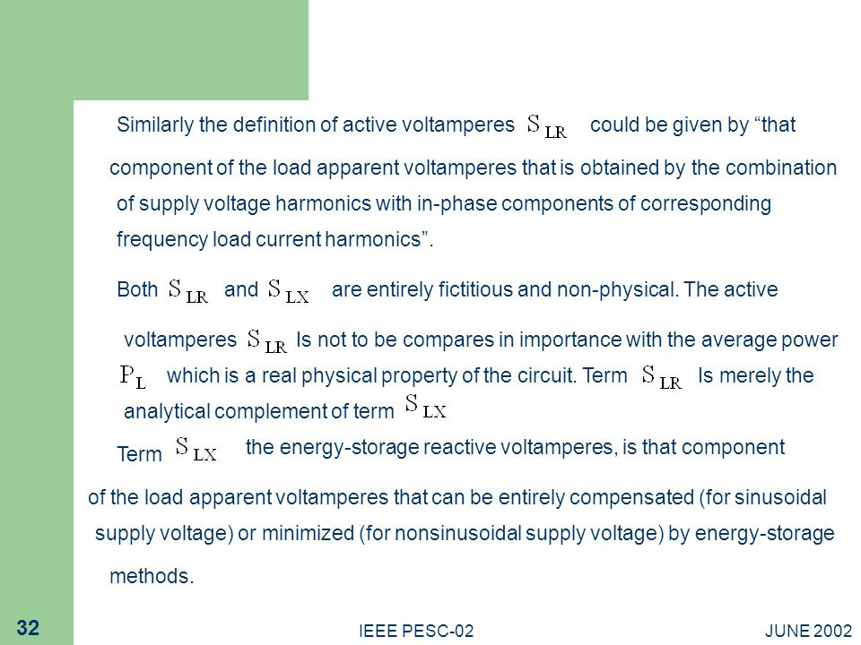 Similarly the definition of active voltamperes could be given by that
