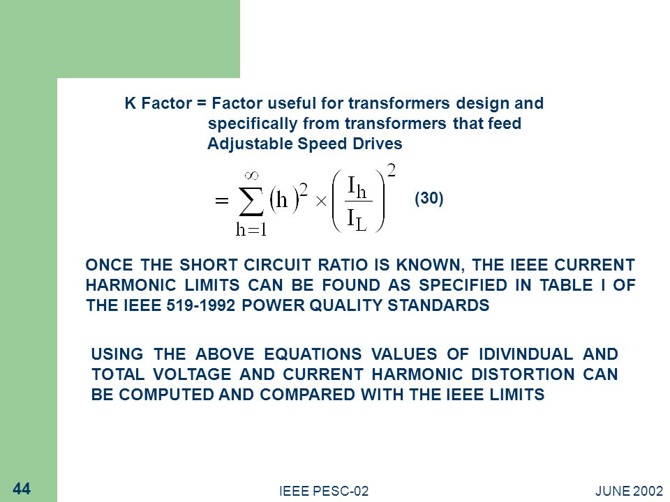 K Factor = Factor useful for transformers design and