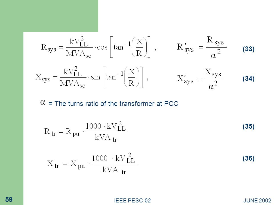 = The turns ratio of the transformer at PCC