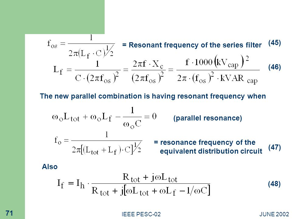 = Resonant frequency of the series filter
