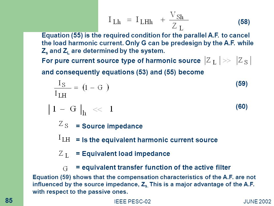 For pure current source type of harmonic source