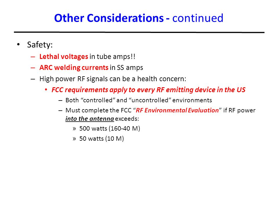 Other Considerations - continued