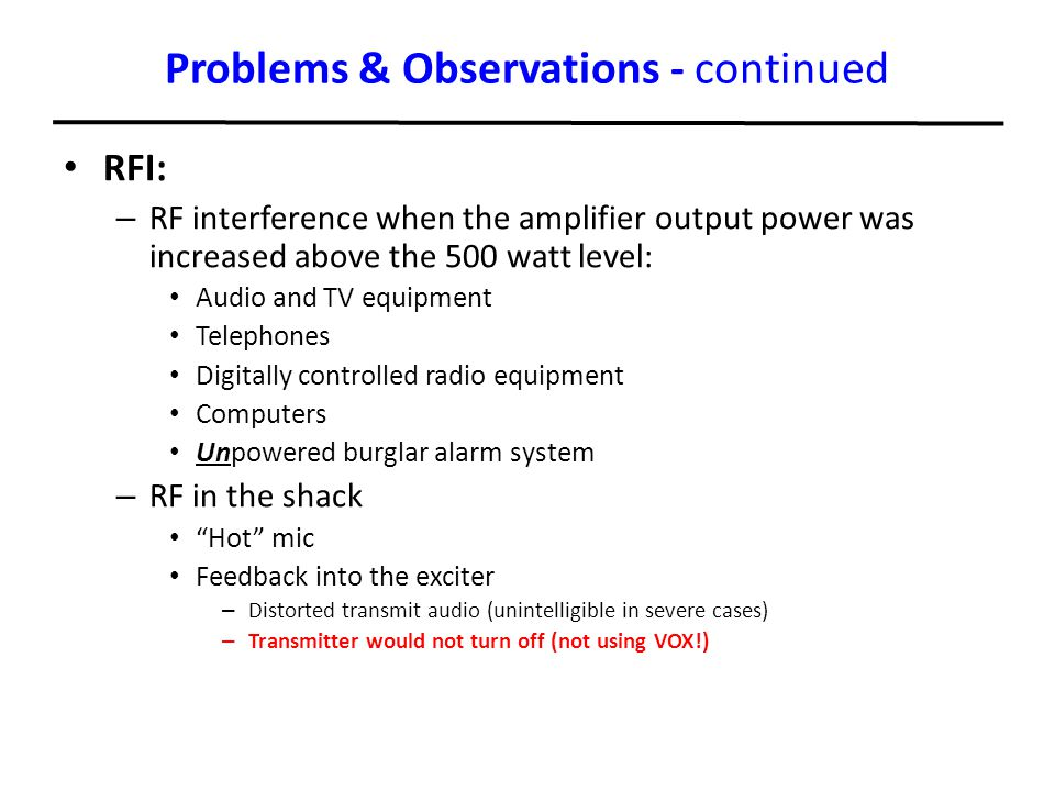 Problems & Observations - continued