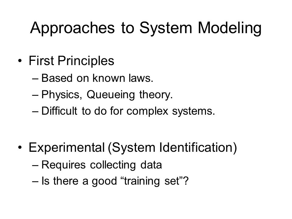 Approaches to System Modeling