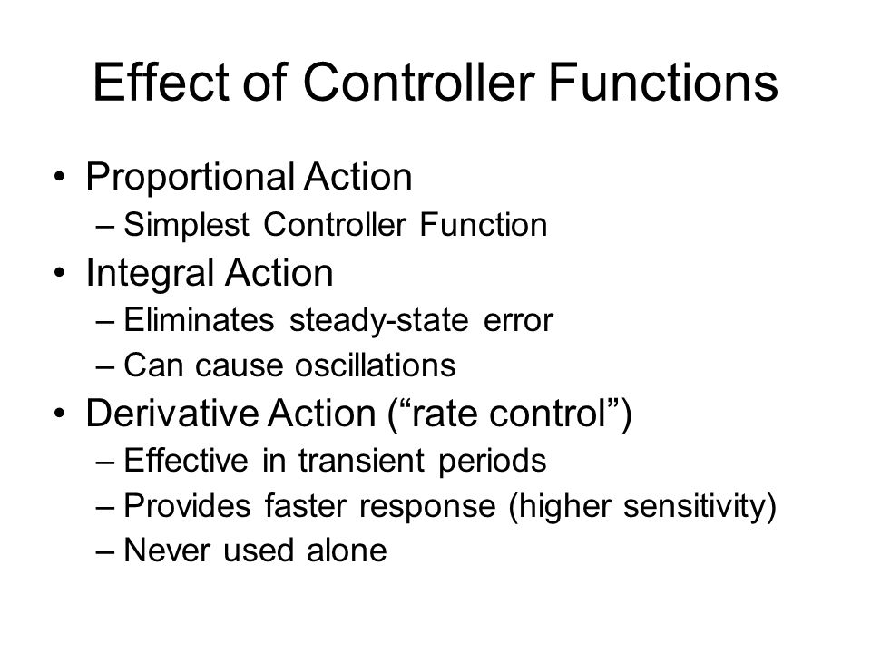 Effect of Controller Functions