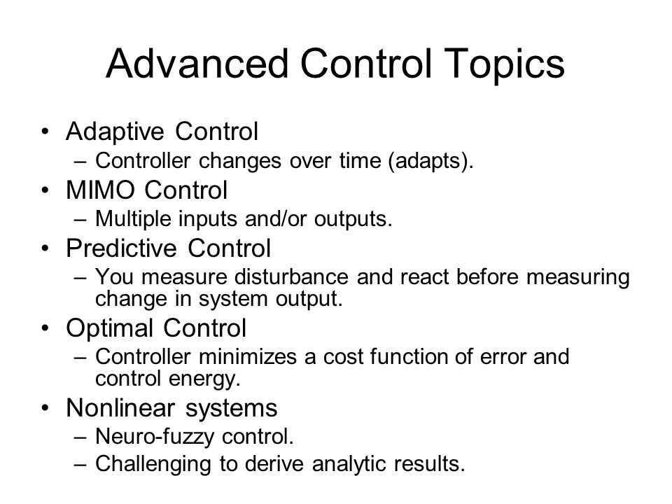 Advanced Control Topics