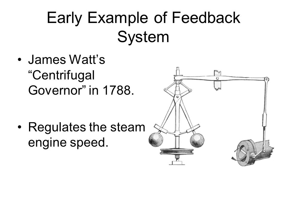 Early Example of Feedback System