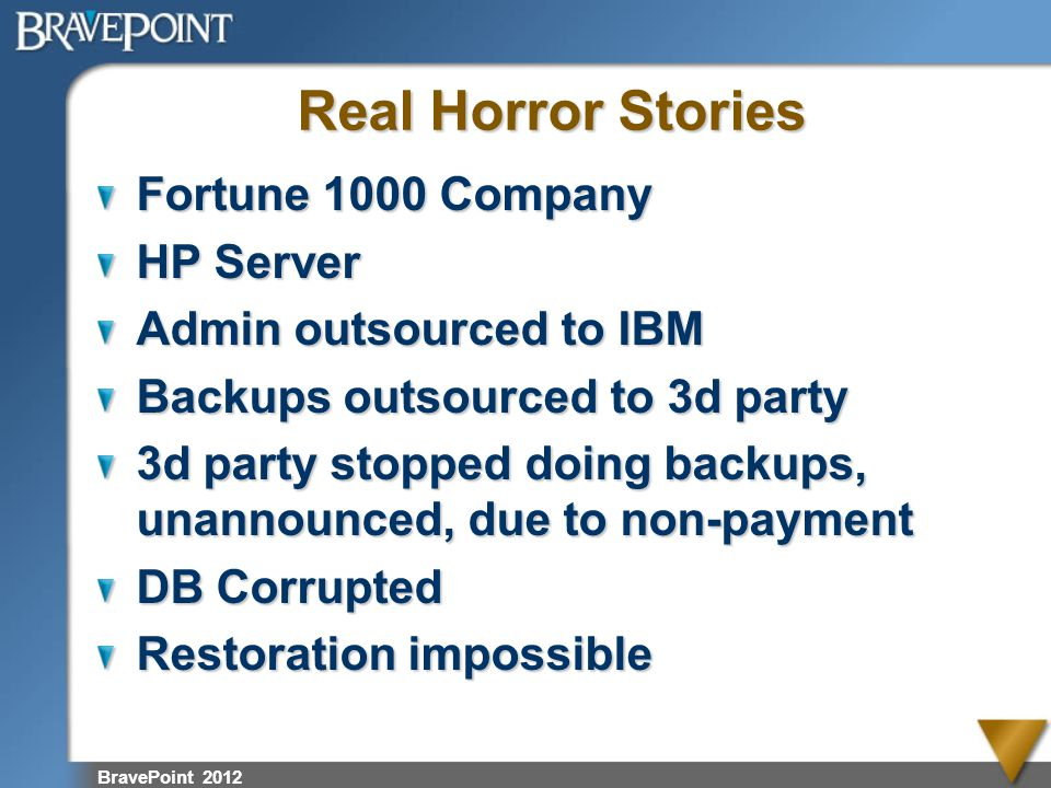 Real Horror Stories Fortune 1000 Company HP Server