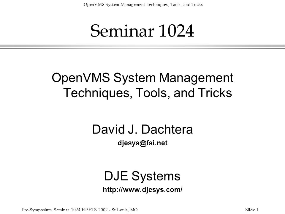 OpenVMS System Management Techniques, Tools, and Tricks