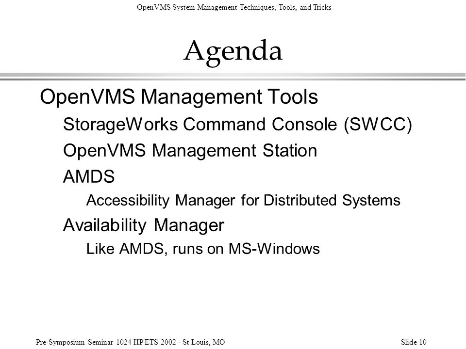Agenda OpenVMS Management Tools StorageWorks Command Console (SWCC)