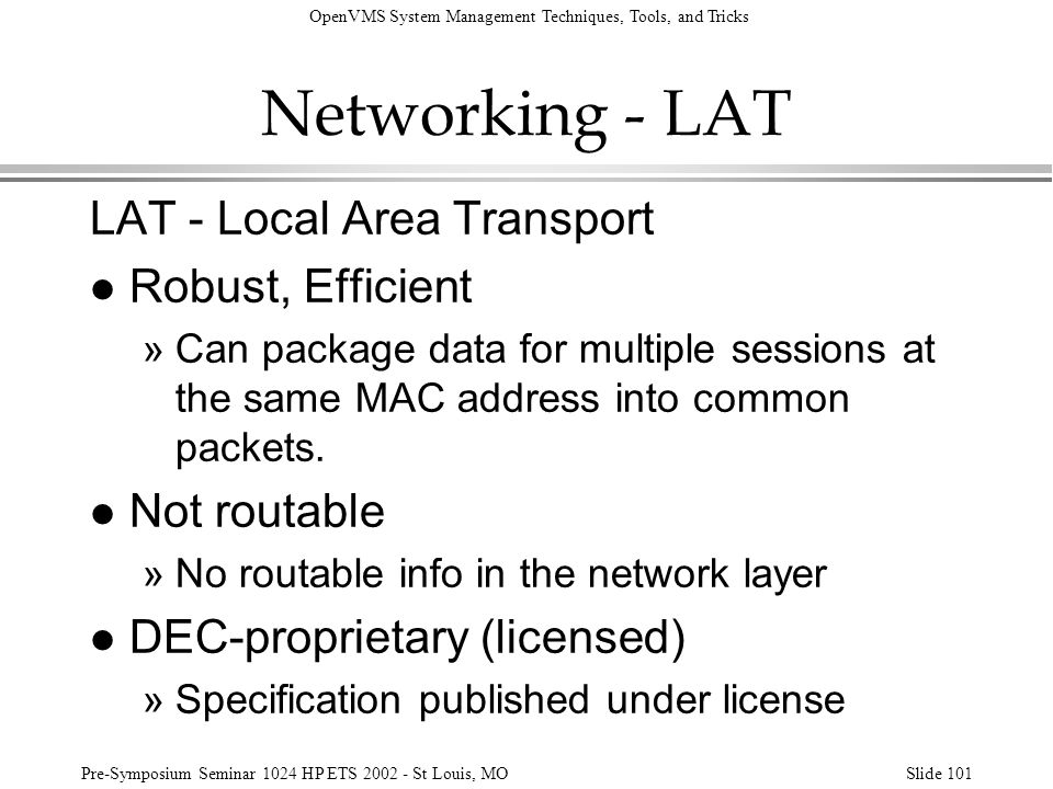 Networking - LAT LAT - Local Area Transport Robust, Efficient