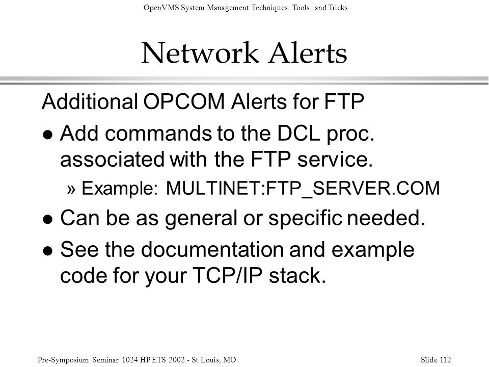 Network Alerts Additional OPCOM Alerts for FTP