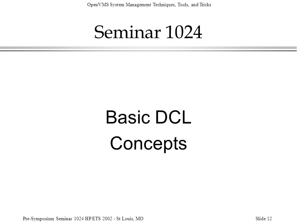 Seminar 1024 Basic DCL Concepts