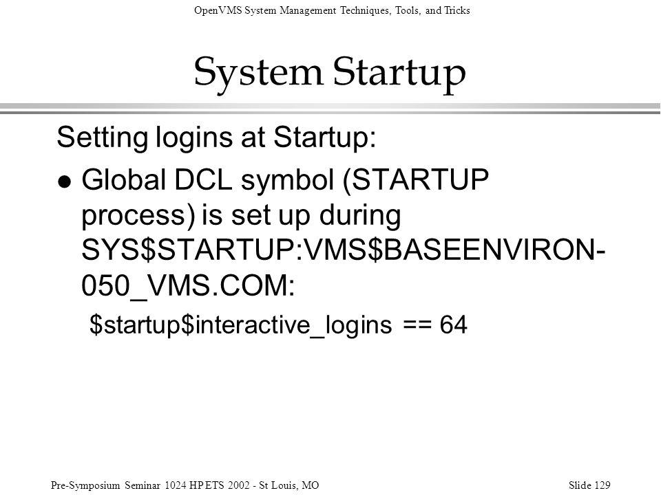 System Startup Setting logins at Startup: