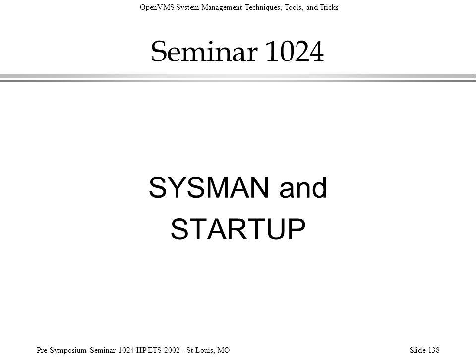 Seminar 1024 SYSMAN and STARTUP