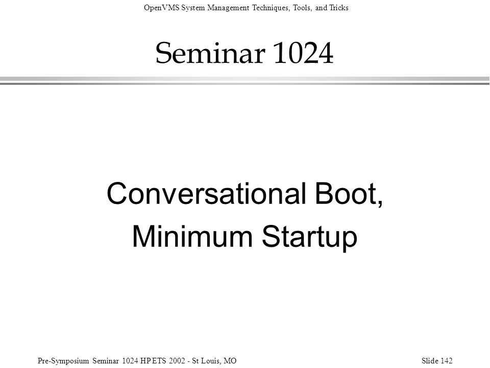 Seminar 1024 Conversational Boot, Minimum Startup