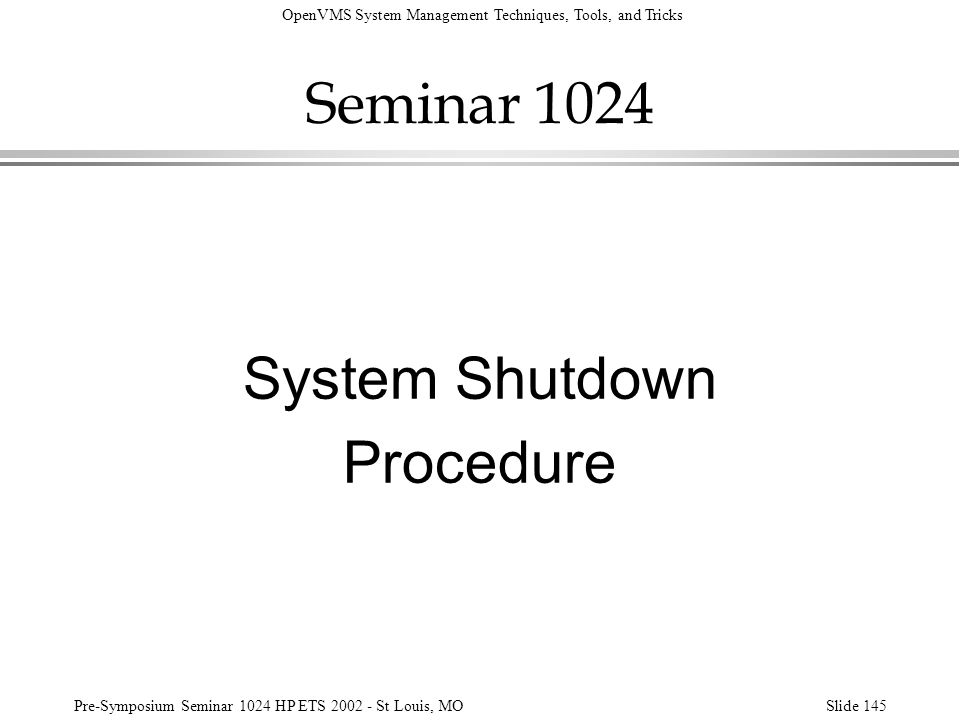 Seminar 1024 System Shutdown Procedure