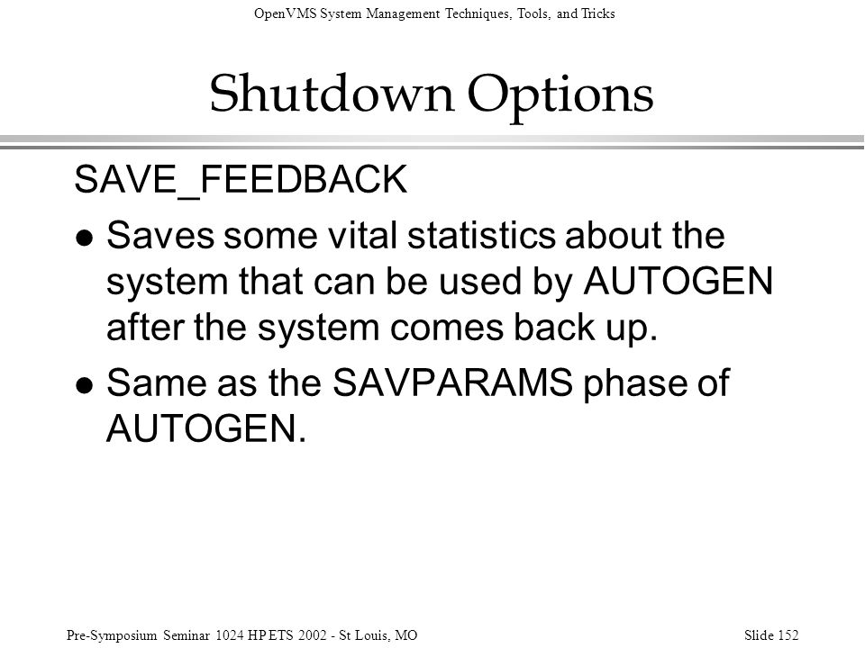 Shutdown Options SAVE_FEEDBACK