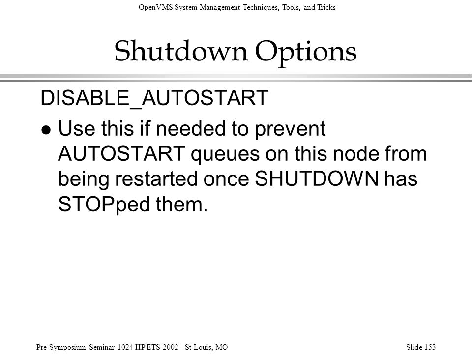 Shutdown Options DISABLE_AUTOSTART