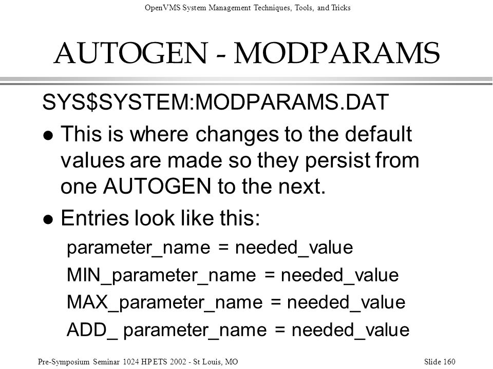 AUTOGEN - MODPARAMS SYS$SYSTEM:MODPARAMS.DAT
