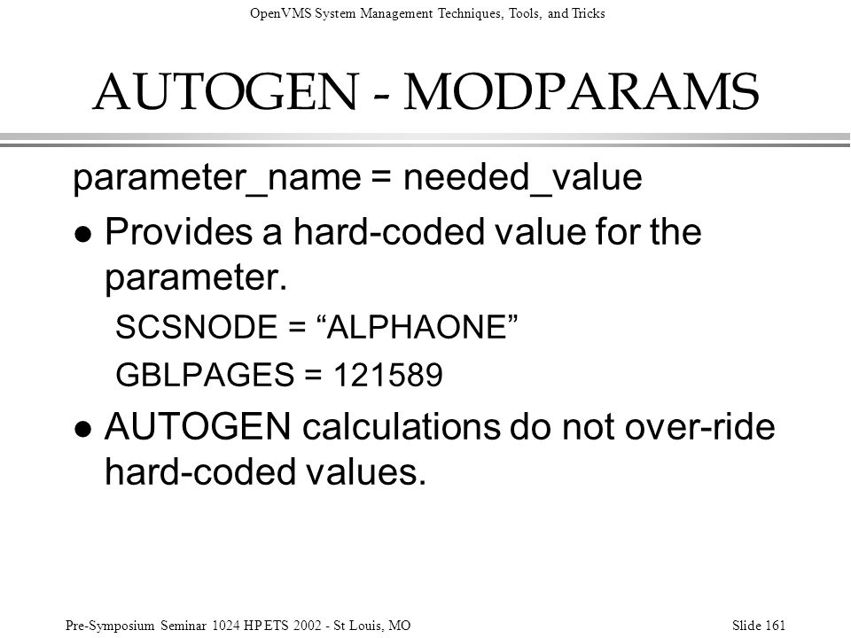AUTOGEN - MODPARAMS parameter_name = needed_value