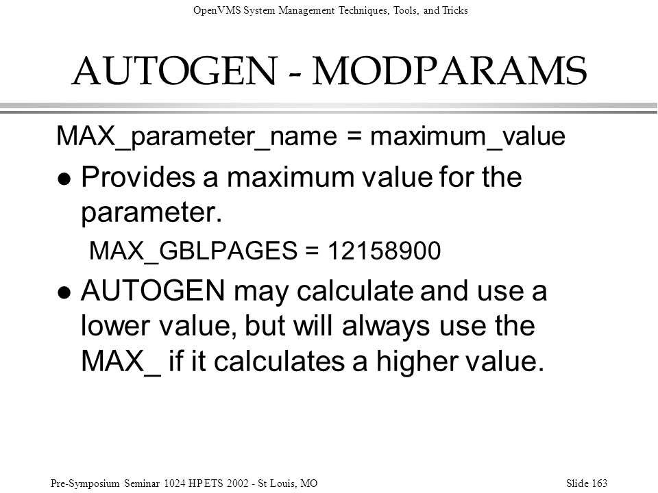 AUTOGEN - MODPARAMS Provides a maximum value for the parameter.