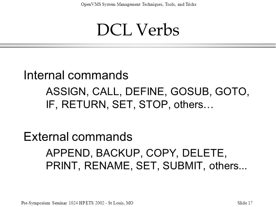 DCL Verbs Internal commands External commands