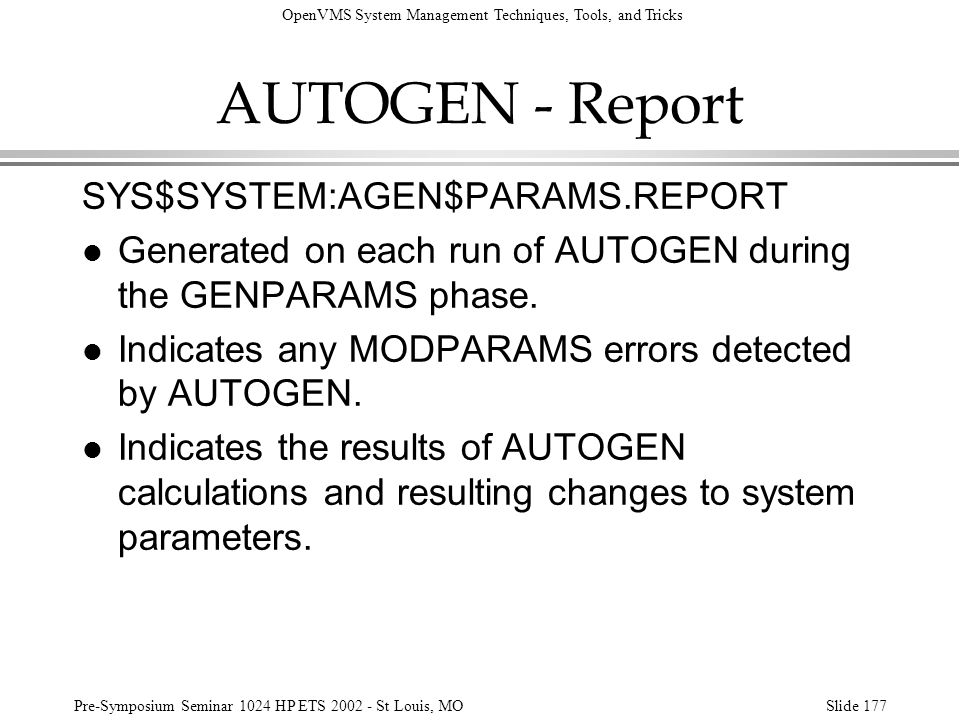 AUTOGEN - Report SYS$SYSTEM:AGEN$PARAMS.REPORT