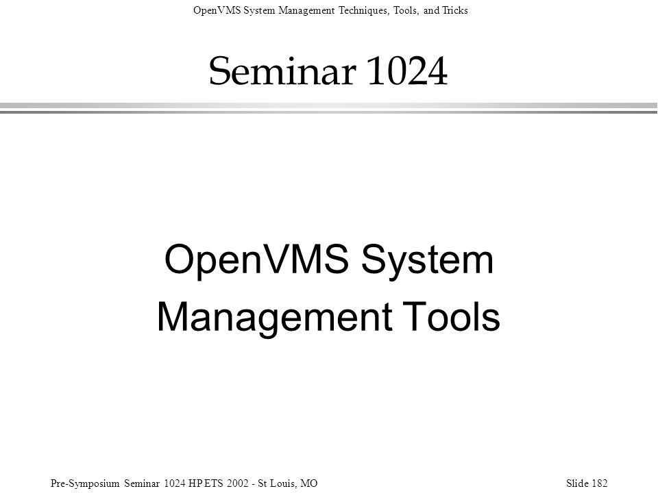 Seminar 1024 OpenVMS System Management Tools